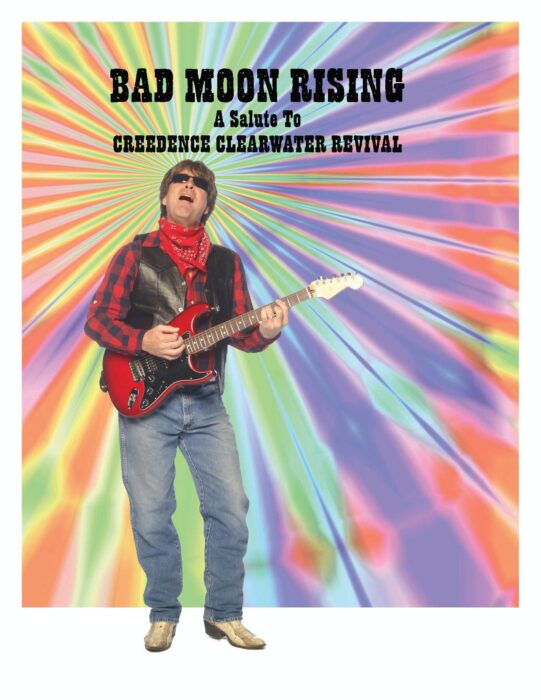 Bad Moon Rising - A Salute to Credence Clearwater Revival